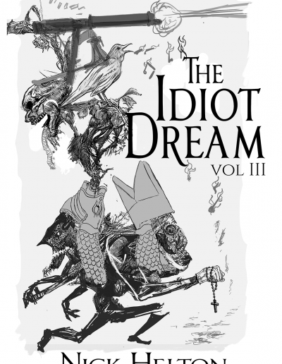 The Idiot Dream Vol: 3