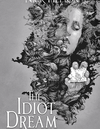 The Idiot Dream Vol: 1