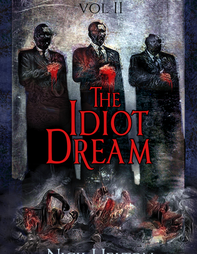 The Idiot Dream