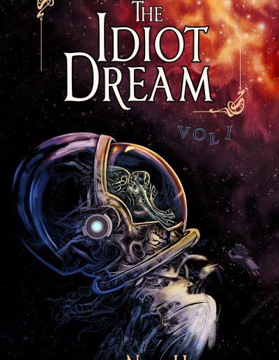 The Idiot Dream
